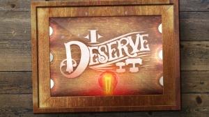 I_Deserve_It_Artwork